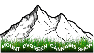 MOUNT EVGREEN CANNABIS SHOP